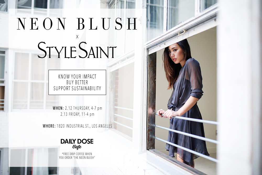 Neon Blush, Style Saint, pop-up shops DTLA, Daily Dose Cafe, ethical fashion, socially conscious and environmentally friendly brands